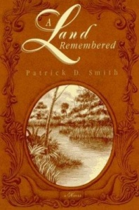 A-Land-Remembered-Smith-Patrick-D-9781561641161